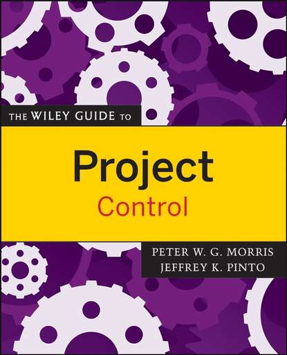 Peter Morris The Wiley Guide to Project Control the vessel project