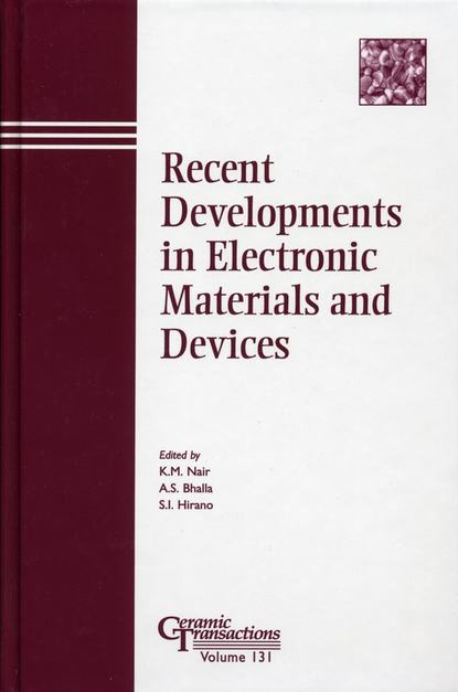 S.-I. Hirano Recent Developments in Electronic Materials and Devices proceedings of the liverpool literary and philosophical society volume 30
