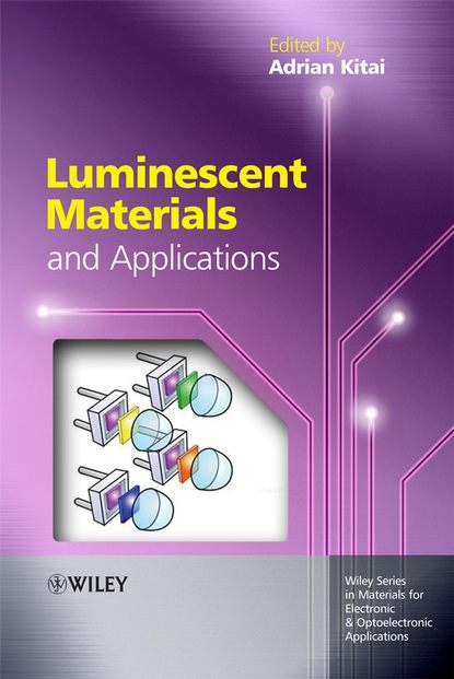 Adrian Kitai Luminescent Materials and Applications brian mitchell s an introduction to materials engineering and science for chemical and materials engineers