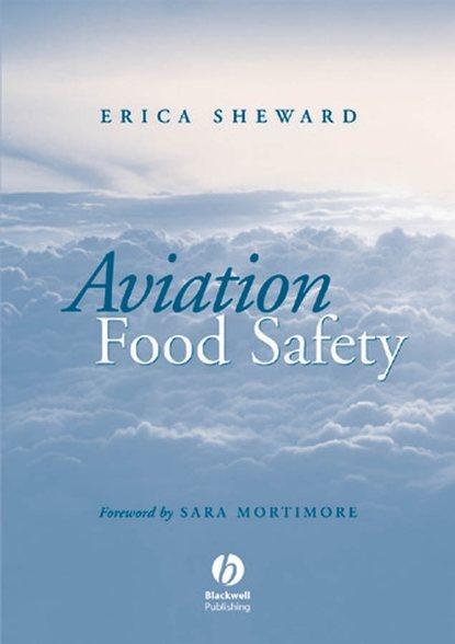 Erica Sheward Aviation Food Safety недорого