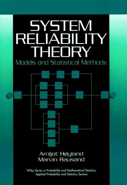 Marvin Rausand System Reliability Theory bruno sericola markov chains theory and applications