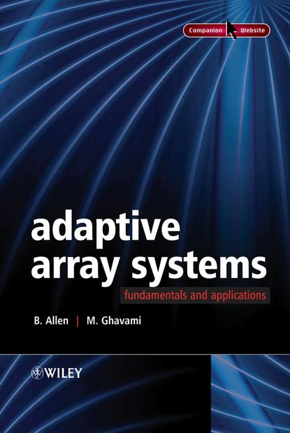 M. Ghavami Adaptive Array Systems недорого