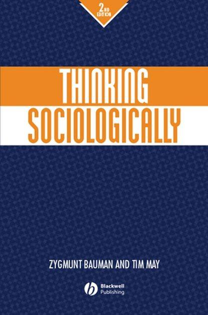 Zygmunt Bauman Thinking Sociologically zygmunt bauman 44 letters from the liquid modern world