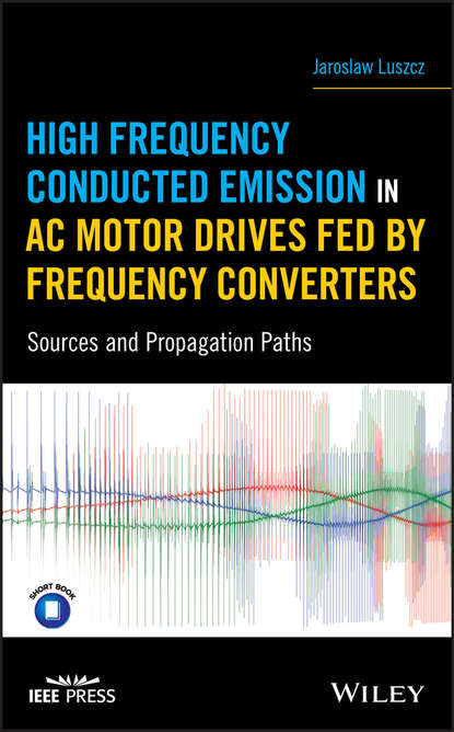 Jaroslaw Luszcz High Frequency Conducted Emission in AC Motor Drives Fed By Frequency Converters anjun qin aggregation induced emission fundamentals