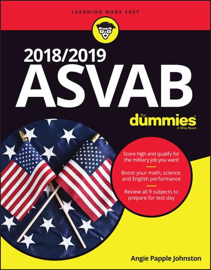 Angie Johnston Papple 2018 / 2019 ASVAB For Dummies angela papple johnston 2020 2021 asvab for dummies with online practice