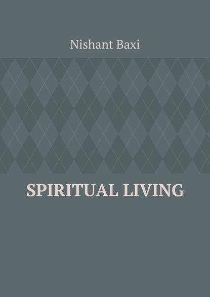 Фото - Nishant Baxi Spiritual Living nishant baxi successful outsourcing for your business