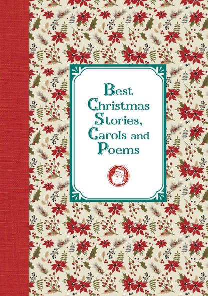 О. Генри Лучшие рождественские рассказы и стихотворения / Best Christmas Stories, Carols and Poems недорого