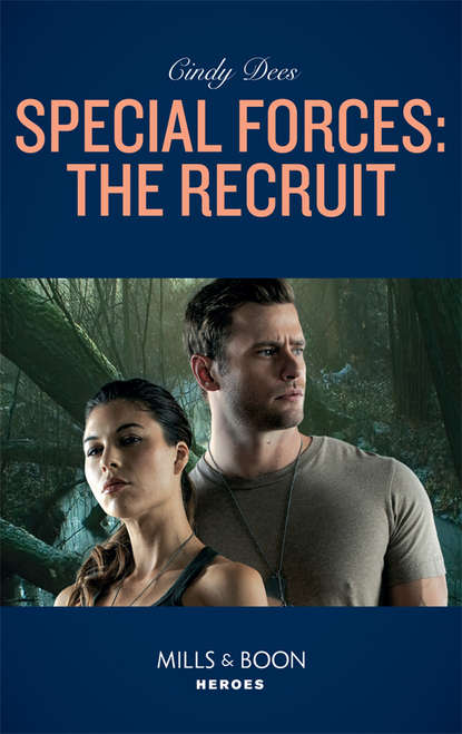 Cindy Dees Special Forces: The Recruit cindy dees special forces the recruit