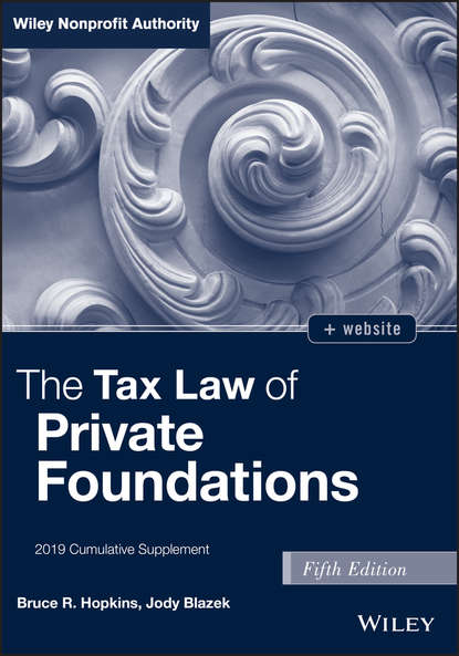 Jody Blazek The Tax Law of Private Foundations, + website недорого