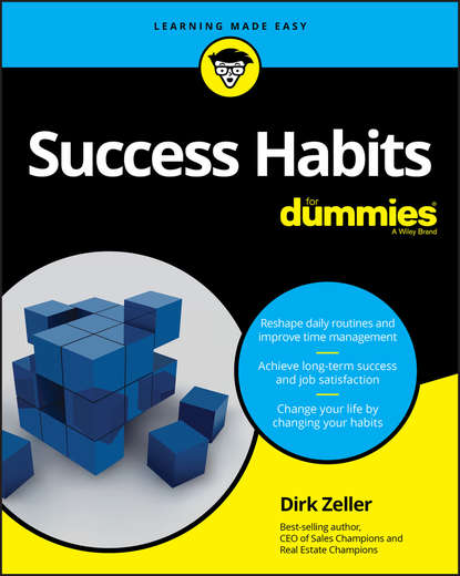 Dirk Zeller Success Habits For Dummies стивен кови the 7 habits of highly effective people powerful lessons in personal change