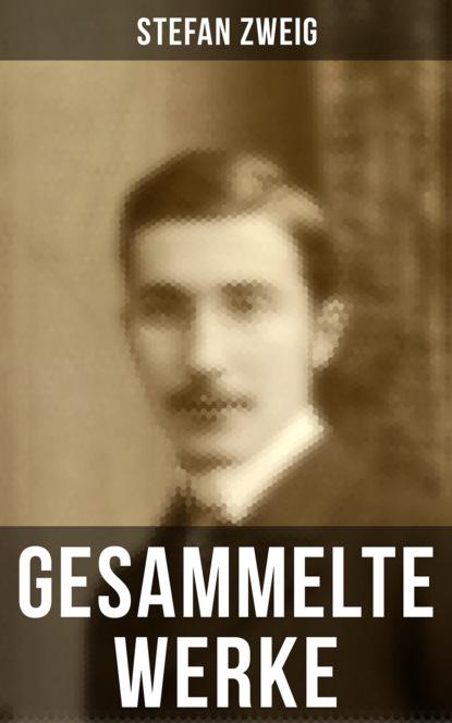 Stefan Zweig Gesammelte Werke von Stefan Zweig стефан цвейг die welt von gestern erinnerungen eines europäers