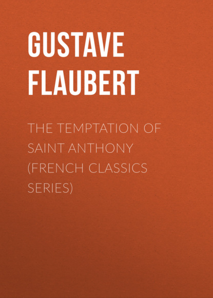 Фото - Gustave Flaubert The Temptation of Saint Anthony (French Classics Series) anthony c thiselton puzzling passages in paul