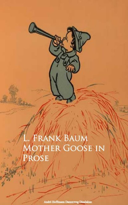my very first mother goose Лаймен Фрэнк Баум Mother Goose in Prose