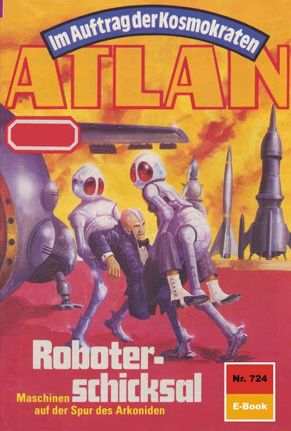 Falk-Ingo Klee Atlan 724: Roboterschicksal недорого