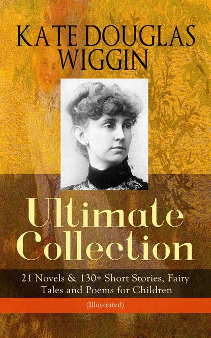 Kate Douglas Wiggin KATE DOUGLAS WIGGIN – Ultimate Collection: 21 Novels & 130+ Short Stories douglas® мокасины
