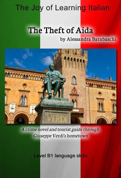 цена на Alessandra Barabaschi The Theft of Aida - Language Course Italian Level B1