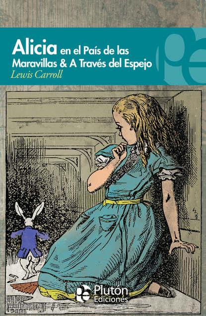 Фото - Lewis Carroll Alicia en el País de las Maravillas & A través del espejo j m santón el país del sin sentido
