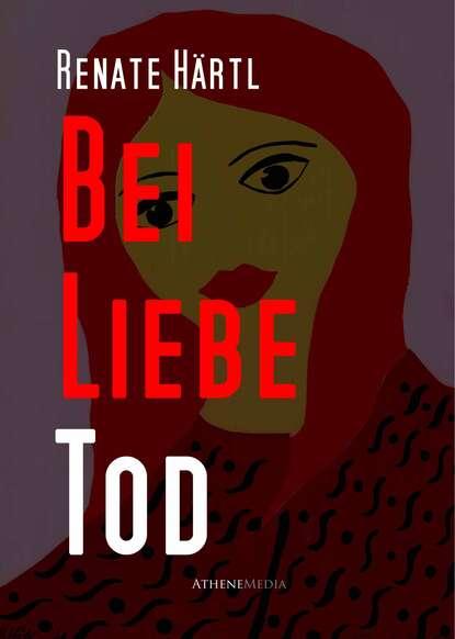 Renate Hartl Bei Liebe Tod renate bergerhoff caravaggio