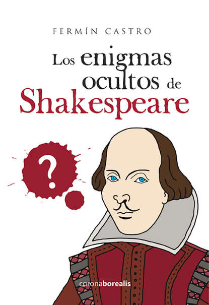 Fermín Castro Los enigmas ocultos de Shakespeare rafael trujillo navas los mosaicos ocultos