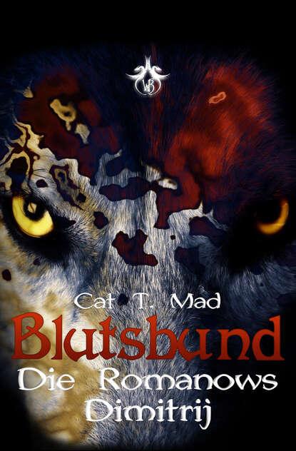 Cat T. Mad Blutsbund Dimitrij недорого