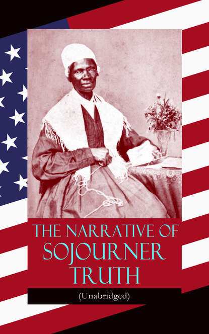 цена на Sojourner Truth The Narrative of Sojourner Truth (Unabridged)
