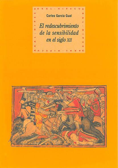 Carlos García Gual El redescubrimiento de la sensibilidad carlos garcía gual historia mínima de la mitología