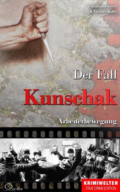 Henner Kotte Der Fall Kunschak недорого
