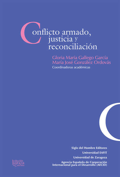 Andrés García Inda Conflicto armado, justicia y reconciliación недорого