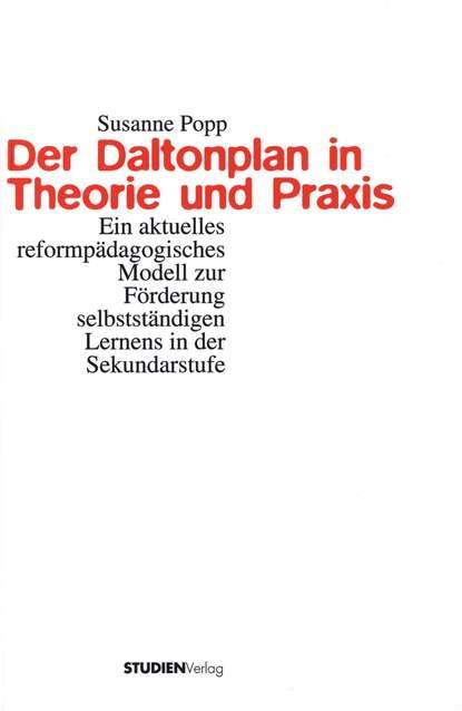 Susanne Popp Der Daltonplan in Theorie und Praxis marc löffler retrospektiven in der praxis