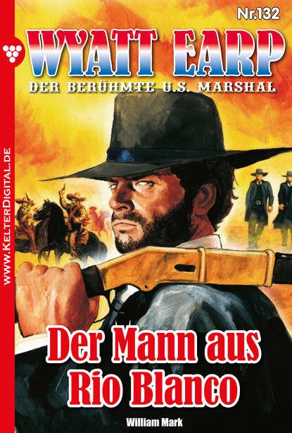 william mark d wyatt earp 150 – western William Mark D. Wyatt Earp 132 – Western