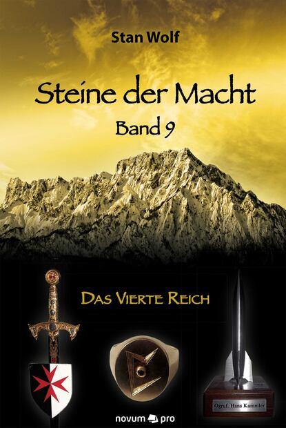 Stan Wolf Steine der Macht – Band 9 tino steinchen intrigen der macht band 3