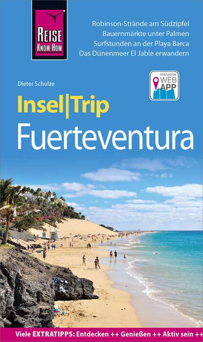 Dieter Schulze Reise Know-How InselTrip Fuerteventura недорого