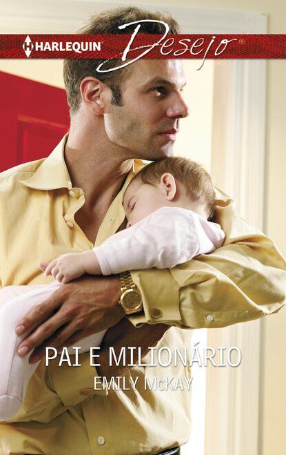 Emily McKay Pai e milionário emily mckay viskas ko jis norėjo