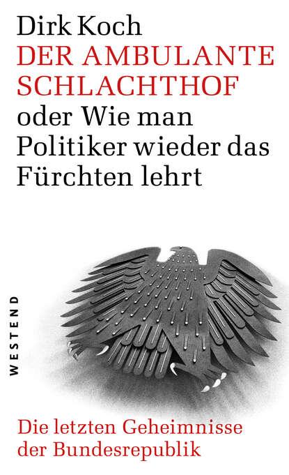 Dirk Koch Der ambulante Schlachthof dirk koch murt der ire