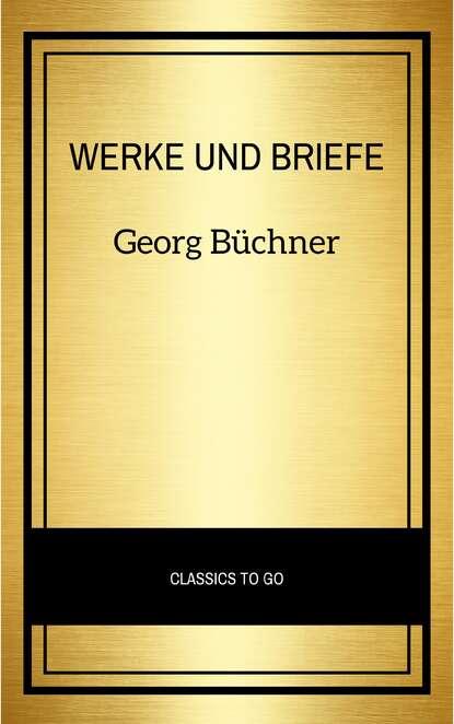 Фото - Georg Büchner Georg Büchner: Werke Und Briefe julius mosen georg venlot