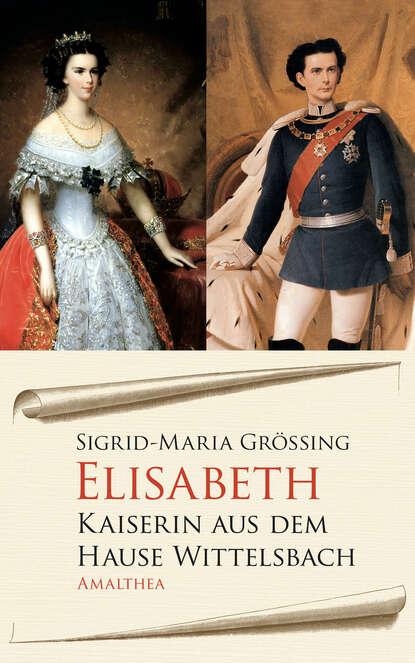 Sigrid-Maria Größing Elisabeth sigrid maria größing als die sonne nicht unterging