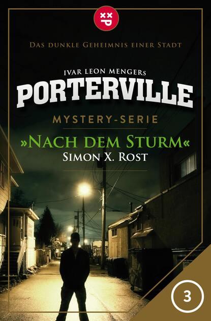 Simon X. Rost Porterville - Folge 03: Nach dem Sturm недорого