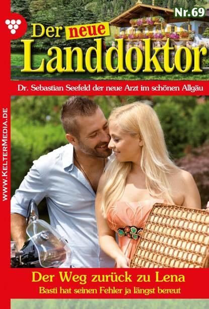 Tessa Hofreiter Der neue Landdoktor 69 – Arztroman tessa hofreiter der neue landdoktor 84 – arztroman