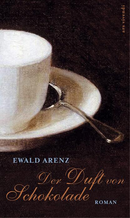 Ewald Arenz Der Duft von Schokolade (eBook) недорого