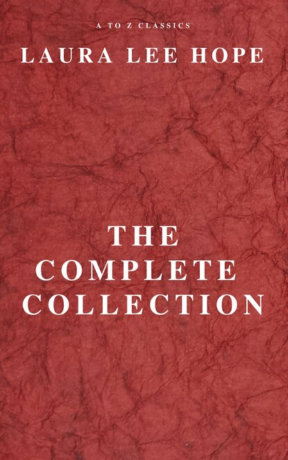 Laura Lee Hope LAURA LEE HOPE: THE COMPLETE COLLECTION недорого