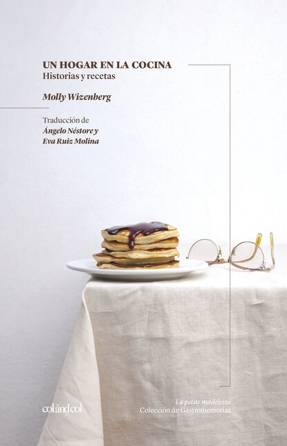 Molly Wizenberg Un hogar en la cocina paulina cocina paulina cocina en 30 minutos
