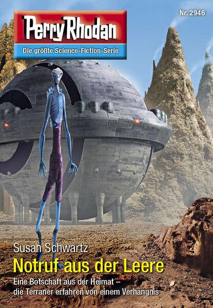 Susan Schwartz Perry Rhodan 2946: Notruf aus der Leere susan laine aus der stille