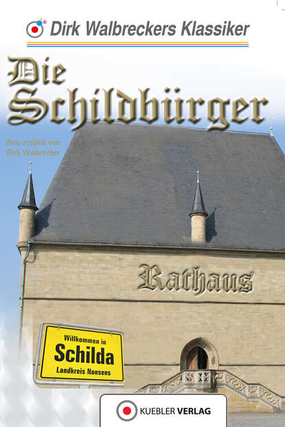 Dirk Walbrecker Die Schildbürger dirk hess atlan 168 die todesmelodie