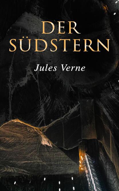 Jules Verne Der Südstern verne jules ventimila leghe sotto i mari