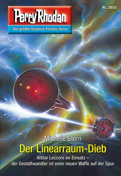 zacharias heyes es leuchtet der stern Michelle Stern Perry Rhodan 2855: Der Linearraum-Dieb