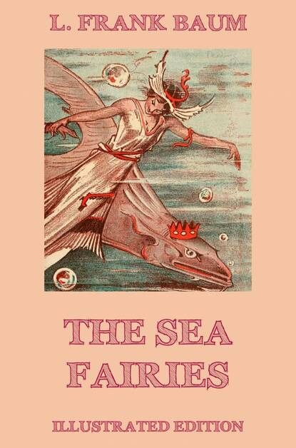 L. Frank Baum The Sea Fairies