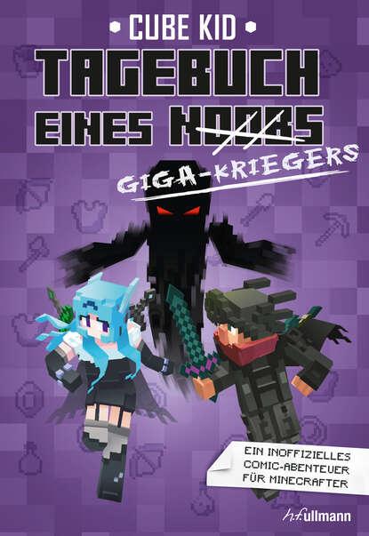 Cube Kid Tagebuch eines Giga-Kriegers cube kid tagebuch eines giga kriegers