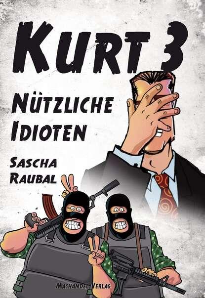 Sascha Raubal Kurt 3 sascha grammel essen