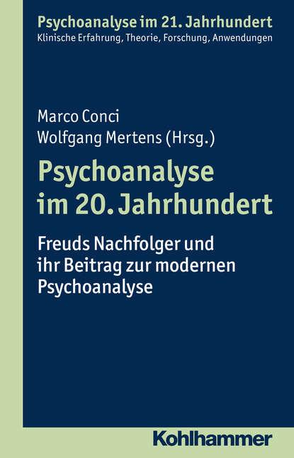 Группа авторов Psychoanalyse im 20. Jahrhundert группа авторов italien polen kulturtransfer im europäischen kontext