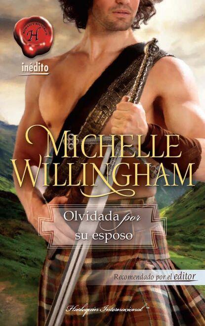 Michelle Willingham Olvidada por su esposo michelle willingham olvidada por su esposo